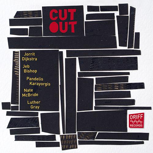 JORRIT DIJKSTRA - Dijkstra / Bishop / Karayorgis / McBride / Gray : Cutout cover