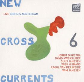 JORRIT DIJKSTRA - New Crosscurrents cover