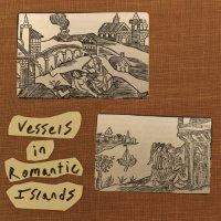 JOSH BERMAN - Berman, Heinemann, Sudderberg : Vessels in Romantic Islands cover