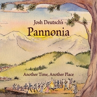 JOSH DEUTSCH'S PANNONIA - Another Time, Another Place cover