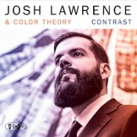 JOSH LAWRENCE - Josh Lawrence & Color Theory : Contrast cover