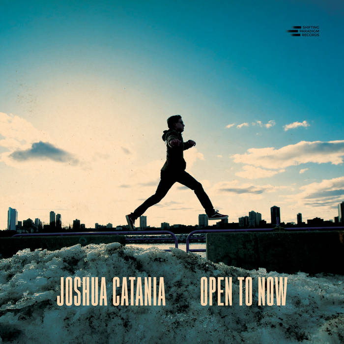 JOSHUA CATANIA - Open To Now cover