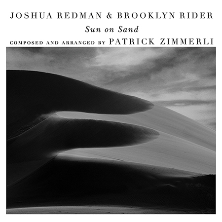 JOSHUA REDMAN - Joshua Redman & Brooklyn Rider : Sun on Sand cover