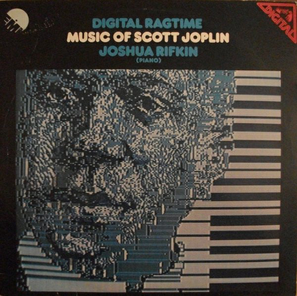 JOSHUA RIFKIN - Digital Ragtime - Music Of Scott Joplin cover