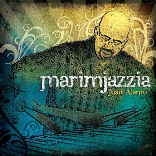 JUAN ALAMO - Marimjazzia cover