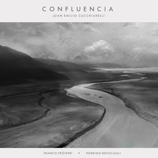 JUAN EMILIO CUCCHIARELLI - Confluencia cover