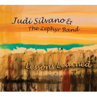 JUDI SILVANO - Judi Silvano & The Zephyr Band : Lessons Learned cover