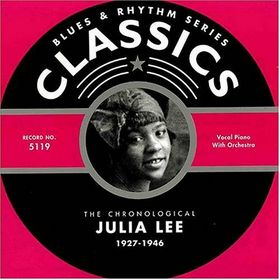 JULIA LEE - Classics: Julia Lee 1927-1946 cover