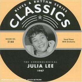 JULIA LEE - Classics: Julia Lee 1947 cover