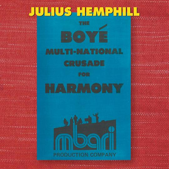 JULIUS HEMPHILL - Julius Hemphill (1938 - 1995) : The Boyé Multi-National Crusade for Harmony (Box Set) cover