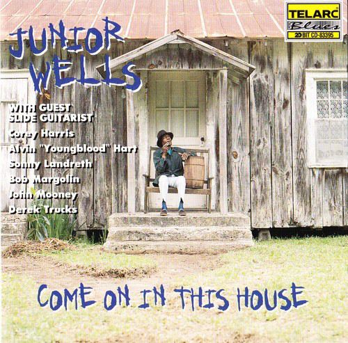 JUNIOR WELLS - Come On In This House cover