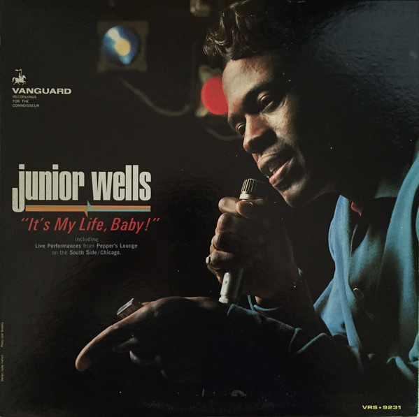 JUNIOR WELLS - It's My Life, Baby! cover