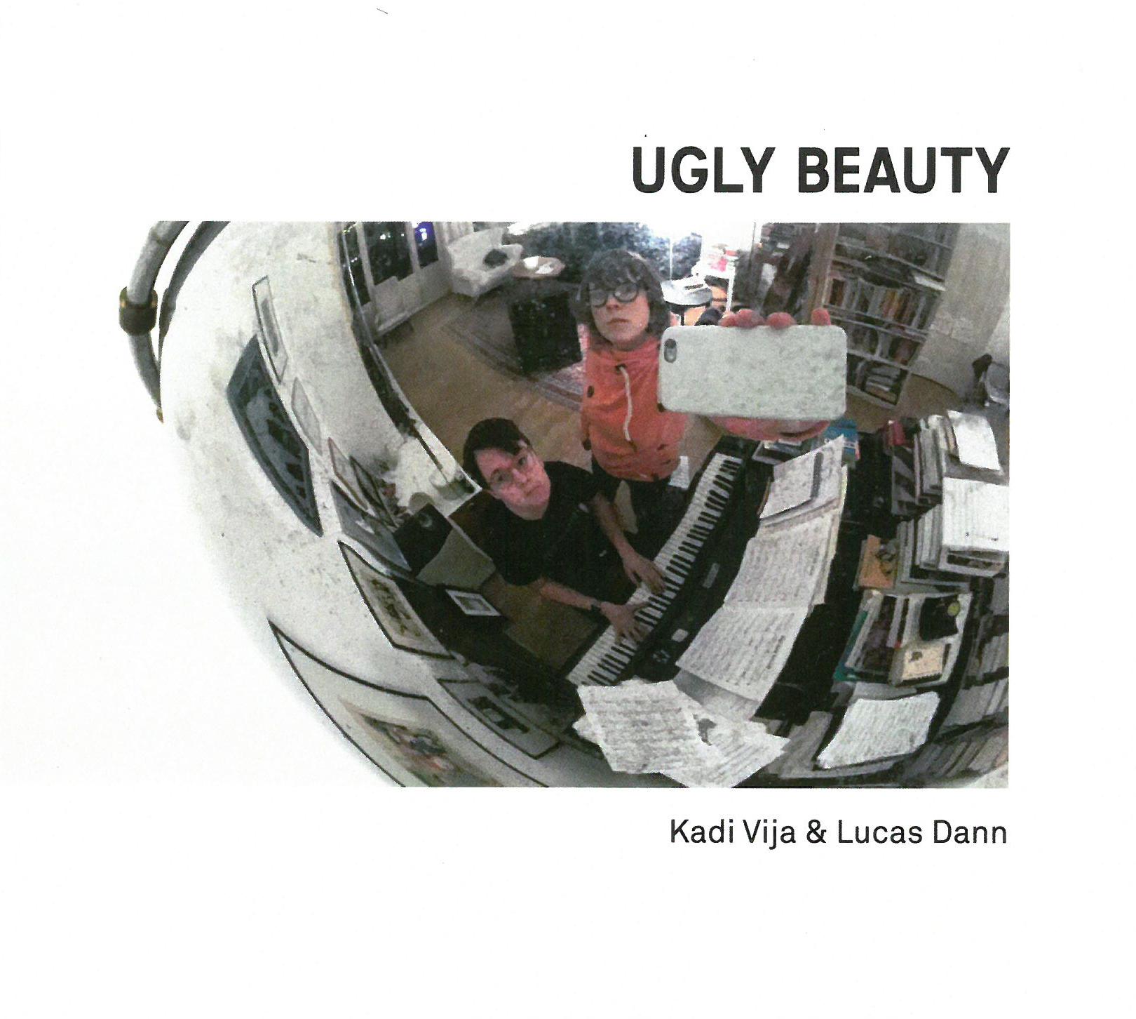 KADI VIJA - Kadi Vija & Lucas Dann : Ugly Beauty cover