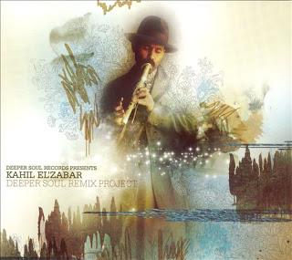 KAHIL EL'ZABAR - Deeper Soul Remix Project cover
