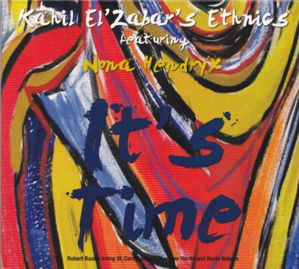 KAHIL EL'ZABAR - It's Time (featuring Nona Hendryx) cover