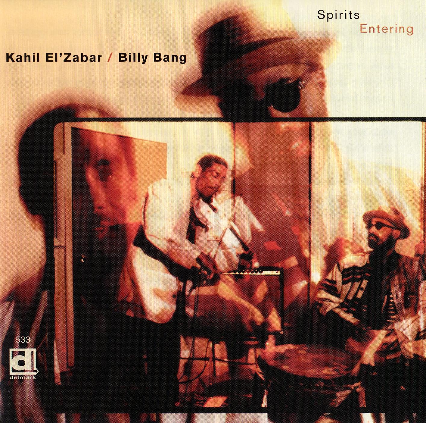 KAHIL EL'ZABAR - Kahil El'Zabar / Billy Bang : Spirits Entering cover