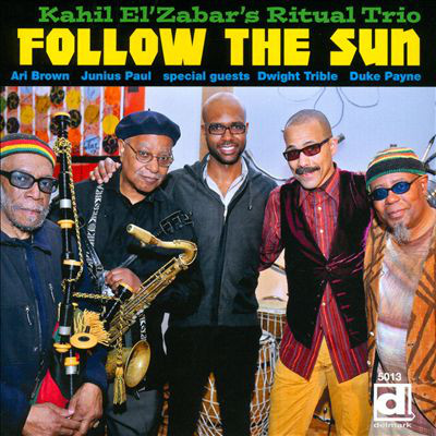 KAHIL EL'ZABAR - Ritual Trio: Follow the Sun cover