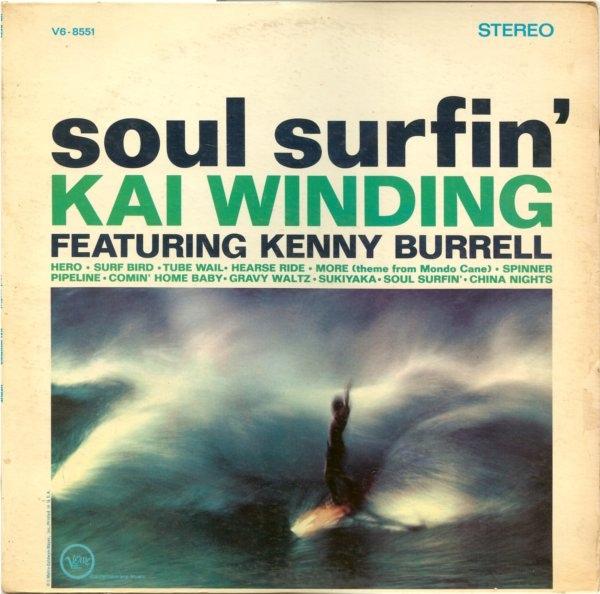 KAI WINDING - Soul Surfin (aka !!! More !!! (Theme From Mondo Cane)) cover
