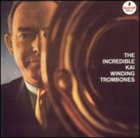 KAI WINDING - The Incredible Kai Winding Trombones cover