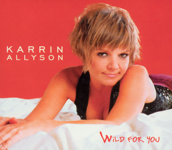 KARRIN ALLYSON - Wild for You cover