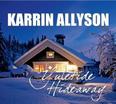 KARRIN ALLYSON - Yuletide Hideaway cover