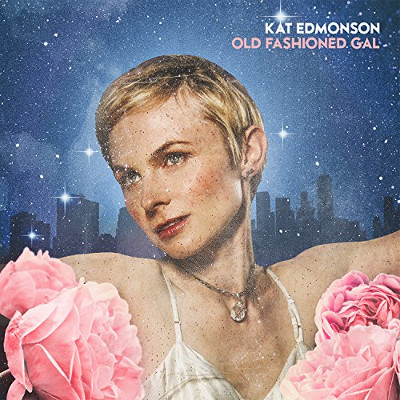 KAT EDMONSON - Old Fashioned Gal cover