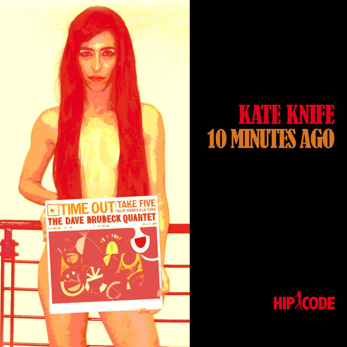 KATE KNIFE - 10 Minutes Ago cover