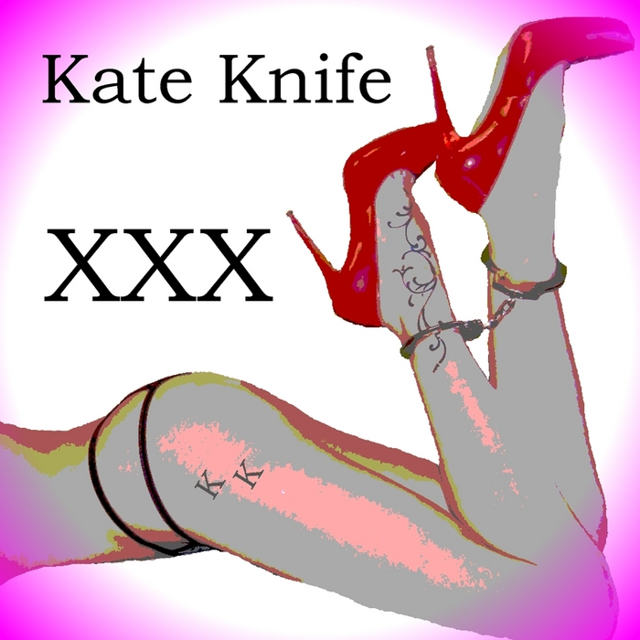 KATE KNIFE - XXX cover