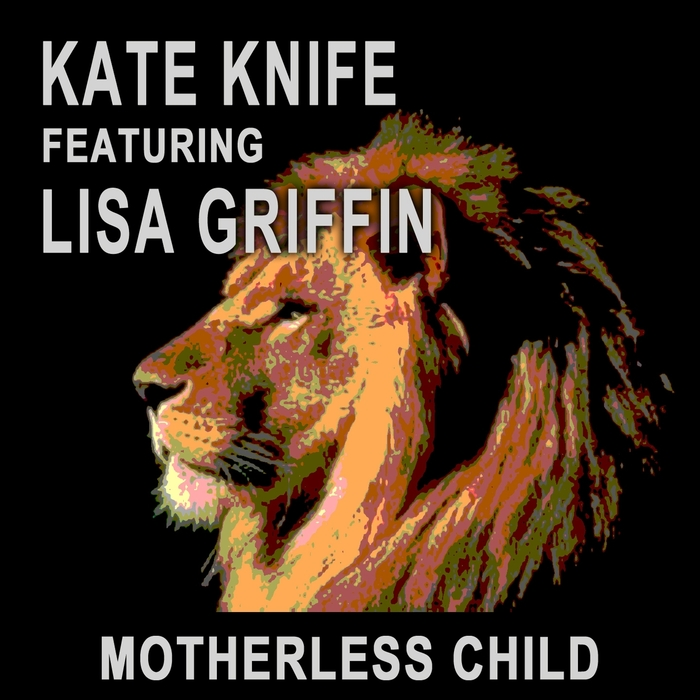 KATE KNIFE - Motherless Child (feat. Lisa Griffin) cover