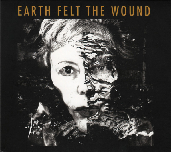 KATE WESTBROOK - Kate Westbrook & The Granite Band : Earth Felt the Wound cover