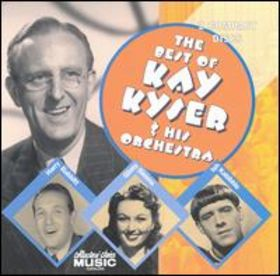 KAY KYSER - The Best of Kay Kyser & His Orchestra cover