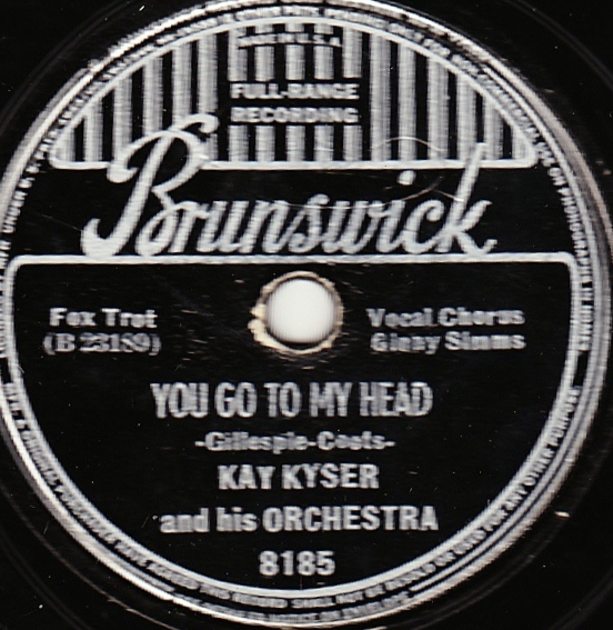 KAY KYSER - You Go To My Head / Small Fry cover