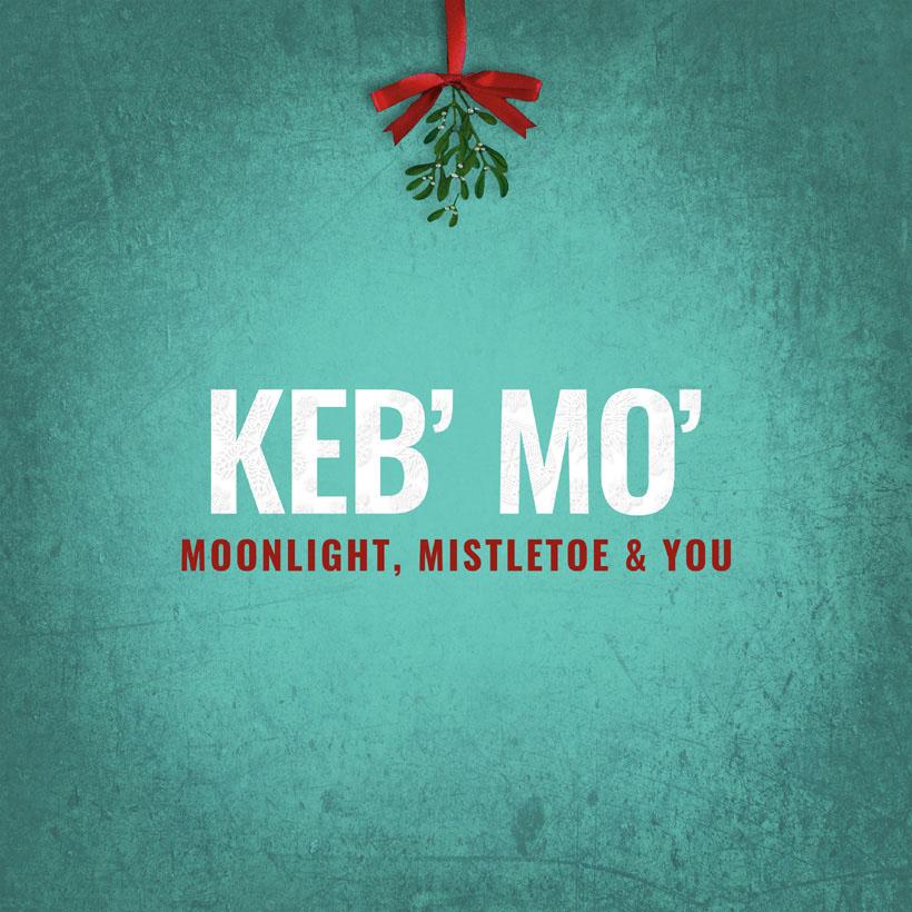 KEB' MO' - Moonlight, Mistletoe & You cover