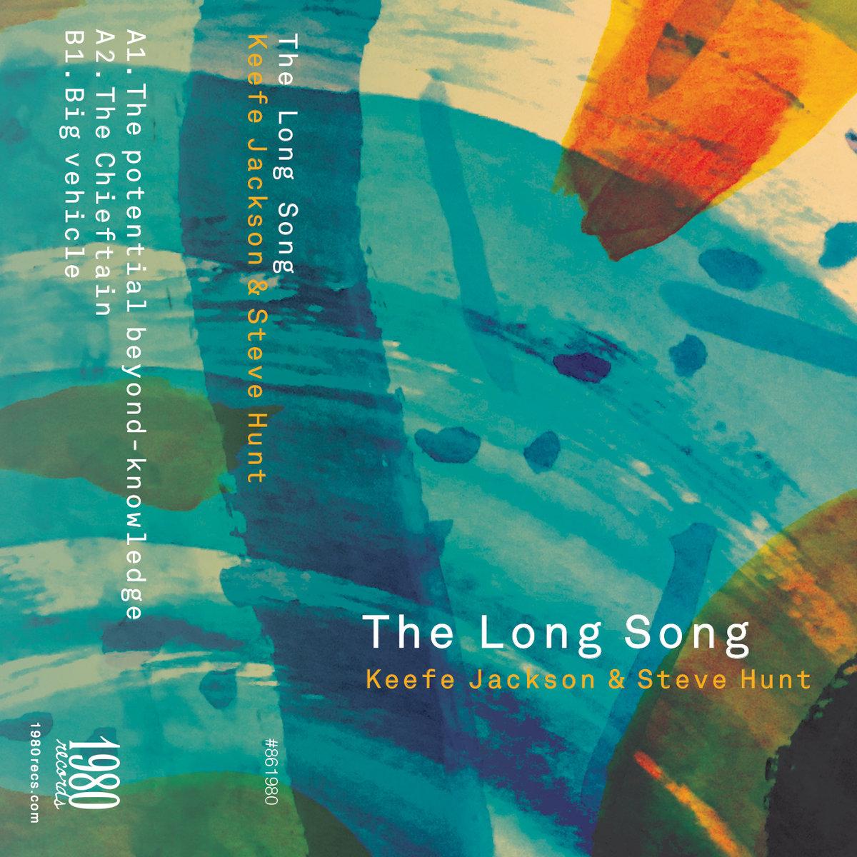 KEEFE JACKSON - Keefe Jackson/Steve Hunt : The Long Song cover