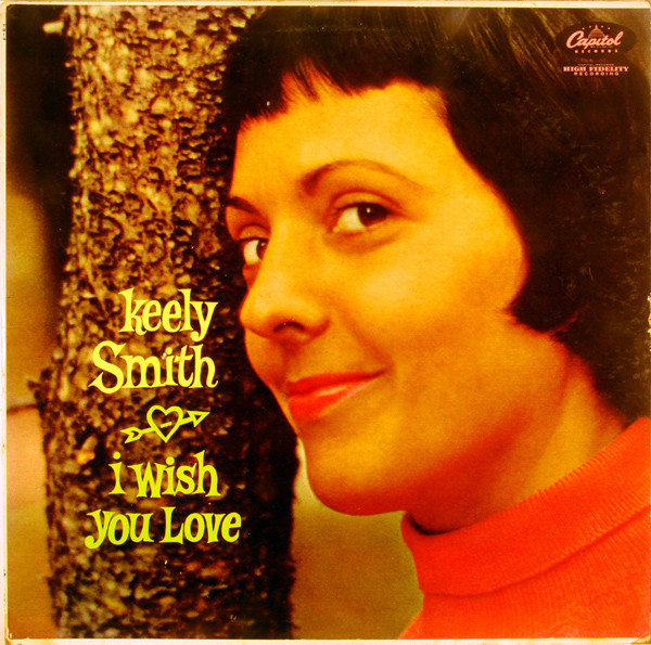 KEELY SMITH - I Wish You Love cover