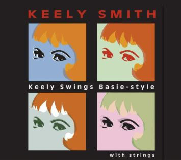 KEELY SMITH - Keely Swings Basie-Style With Strings cover
