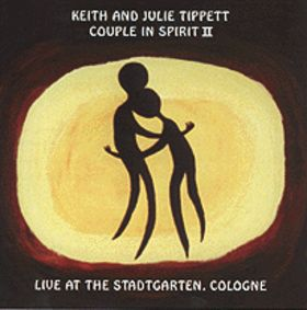 KEITH AND JULIE TIPPETT - Couple in Spirit II cover