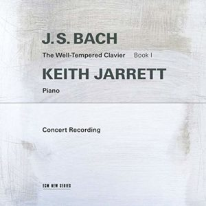 KEITH JARRETT - J.S. Bach : The Well-Tempered Clavier, Book I (Concert Recording) cover