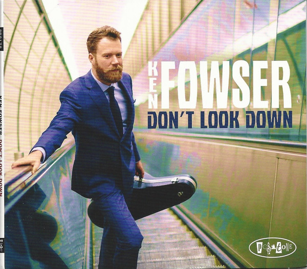 KEN FOWSER - Don't Look Down cover