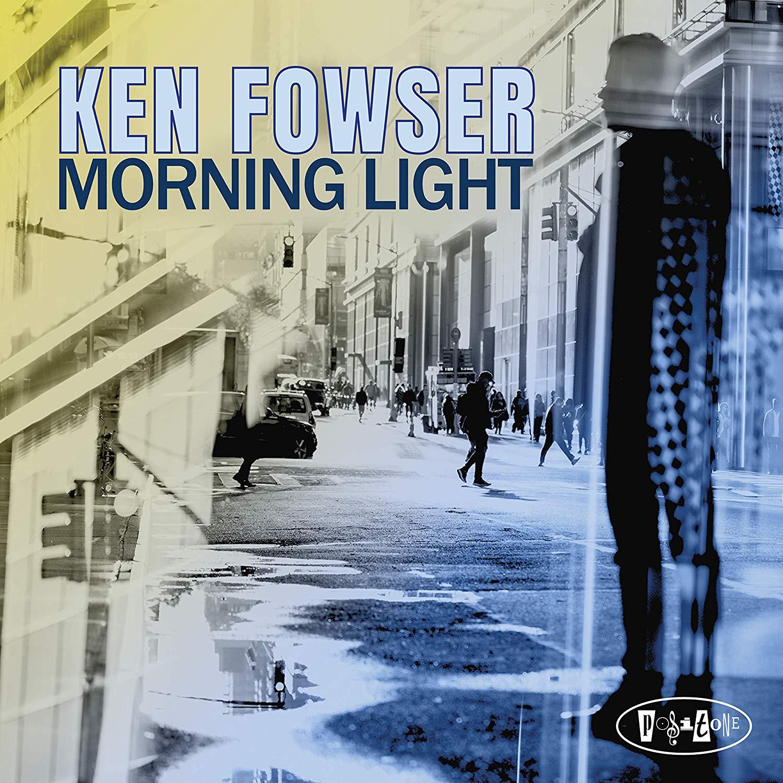 KEN FOWSER - Morning Light cover