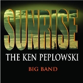 KEN PEPLOWSKI - Sunrise: The Ken Peplowski Big Band cover