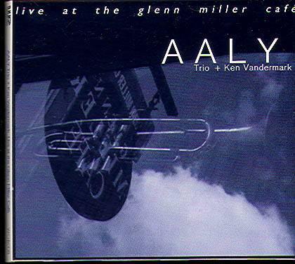 KEN VANDERMARK - AALY Trio + Ken Vandermark : Live At The Glenn Miller Cafe cover