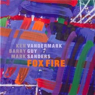 KEN VANDERMARK - Fox Fire cover