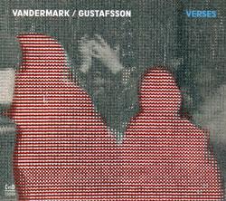 KEN VANDERMARK - Ken Vandermark and Mats Gustafsson : Verses cover
