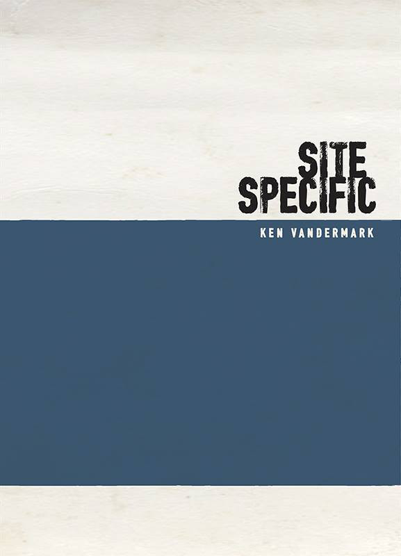 KEN VANDERMARK - Site Specific cover