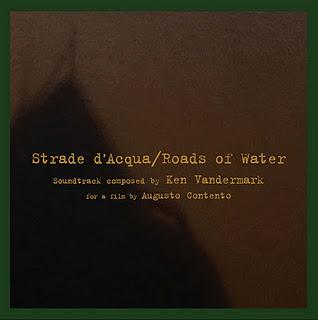 KEN VANDERMARK - Strade d'Acqua / Roads of Water cover