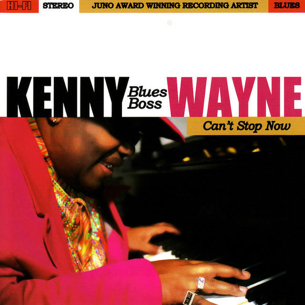 """KENNY """"BLUES BOSS"""" WAYNE - Can't Stop Now cover"""