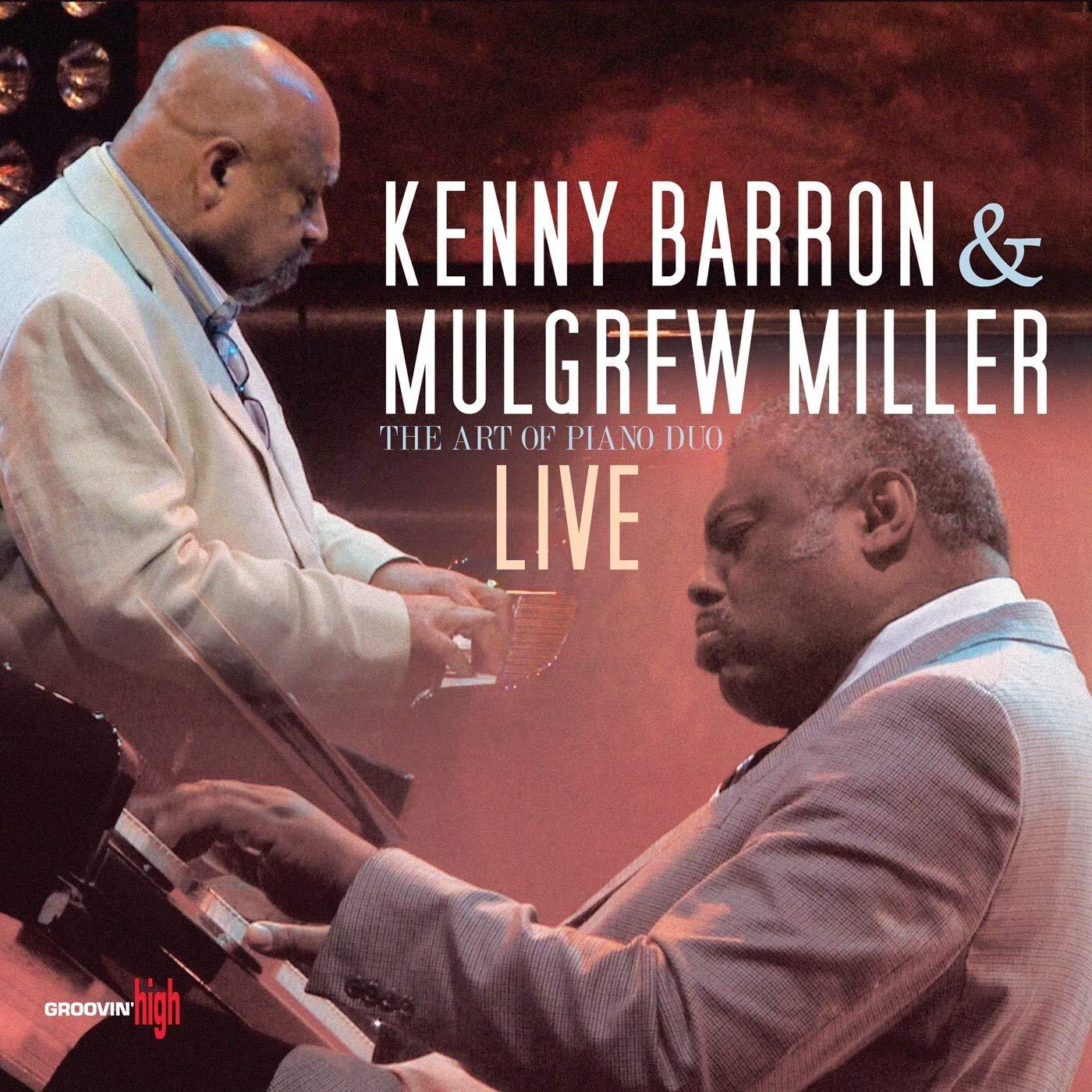 KENNY BARRON - Kenny Barron & Mulgrew Miller : The Art of Piano Duo Live cover