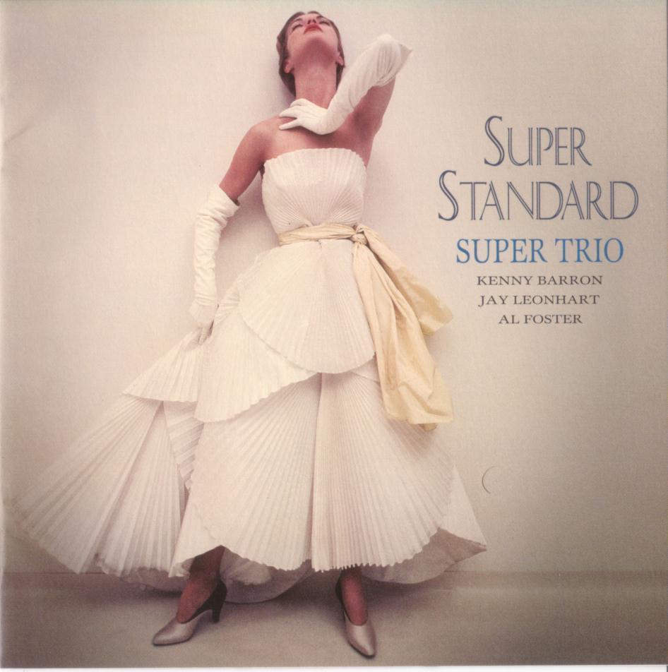 KENNY BARRON - Kenny Barron Super Trio: Super Standard cover