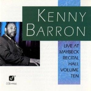 KENNY BARRON - Live at Maybeck Recital Hall, Volume Ten cover